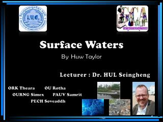 Lecturer : Dr. HUL  Seingheng