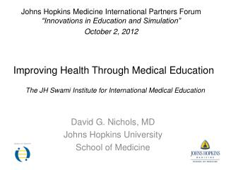Improving Health Through Medical Education