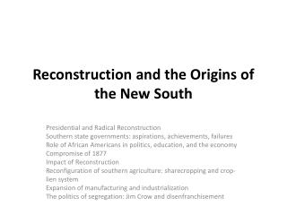 Reconstruction and the Origins of the New South