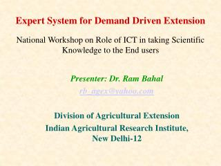 expert system for demand driven extension