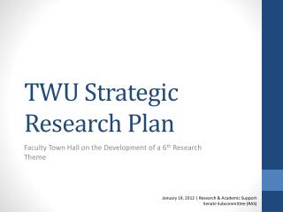 TWU Strategic Research Plan