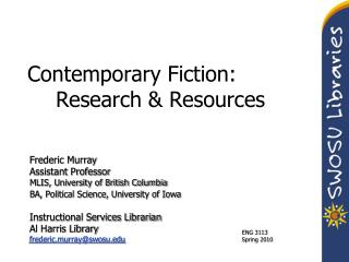 Contemporary Fiction: 	Research & Resources