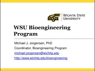 WSU Bioengineering Program