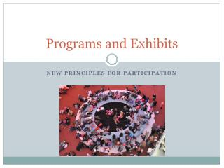 Programs and Exhibits