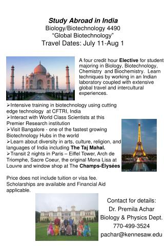 "Study Abroad in India Biology/Biotechnology 4490 ""Global Biotechnology"" Travel Dates: July 11-Aug 1"
