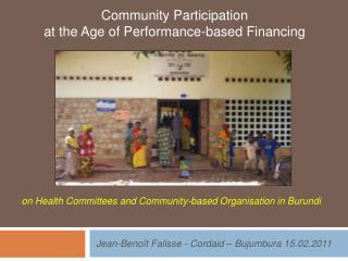 Community  Participation  at the Age of Performance-based Financing