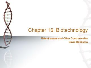 Chapter 16: Biotechnology