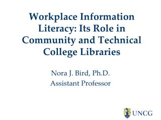 Workplace Information Literacy: Its Role in Community and Technical College Libraries