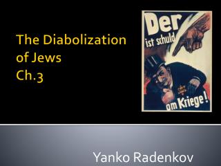 The  Diabolization  of Jews Ch.3