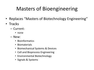 Masters  of  Bioengineering