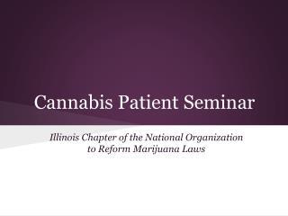 Cannabis Patient Seminar