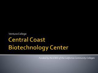 Central Coast  Biotechnology Center