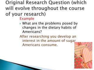 Original Research Question (which will evolve throughout the course of your research)