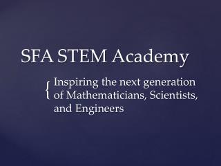 SFA STEM Academy