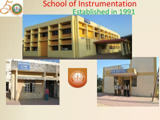 School of Instrumentation