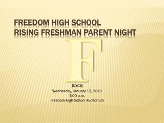 Freedom High School  Rising Freshman Parent Night
