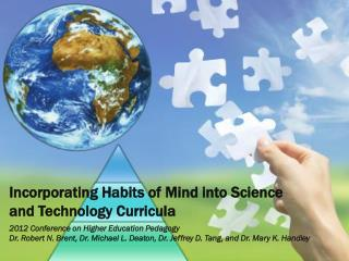 Incorporating Habits of Mind into Science and Technology  Curricula