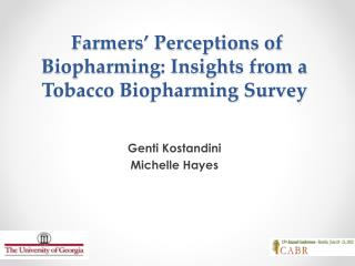 Farmers' Perceptions of Biopharming: Insights from a Tobacco Biopharming Survey