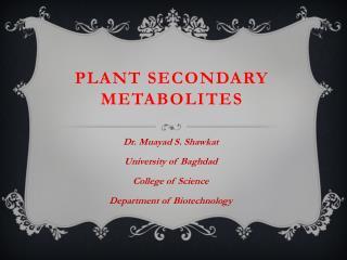 Plant secondary metabolites