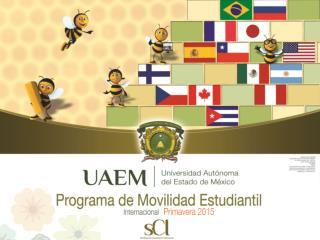 ¡VIVE UNA EXPERIENCIA INTERNACIONAL CONVIÉRTE EN #Orgullo UAEM !