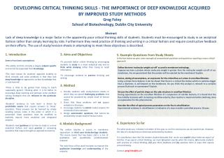DEVELOPING CRITICAL THINKING SKILLS - THE IMPORTANCE OF DEEP KNOWLEDGE ACQUIRED BY IMPROVED STUDY METHODS Greg Foley