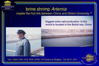 Visit UGent , EWI, VLIZ, RCN, NTNU, JPI  Oceans at Qingdao –  Oct  28-31, 2011