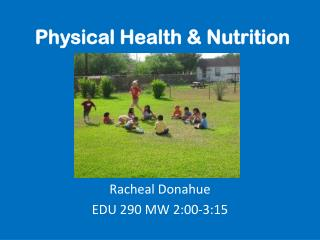 Physical Health & Nutrition