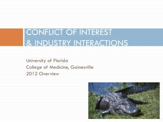 CONFLICT OF INTEREST & INDUSTRY INTERACTIONS