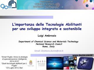 L'importanza delle Tecnologie Abilitanti per uno sviluppo integrato e sostenibile  Luigi  Ambrosio