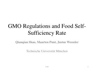 GMO Regulations and Food Self-Sufficiency Rate