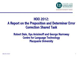 HOO 2012:  A  Report on the Preposition and Determiner Error Correction Shared Task