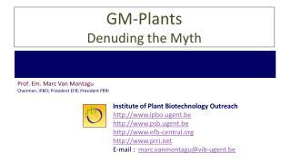 GM-Plants Denuding the Myth