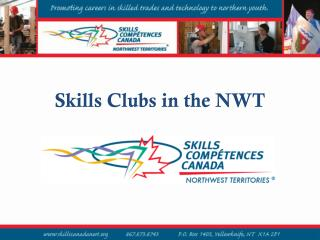 Skills Clubs in the NWT