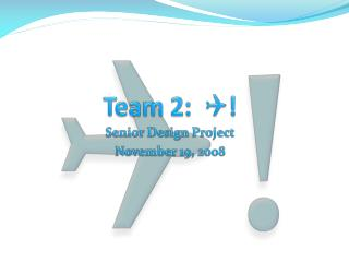 Team 2:   Q !