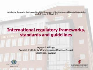 International regulatory frameworks, standards and guidelines