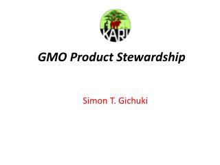 GMO Product Stewardship