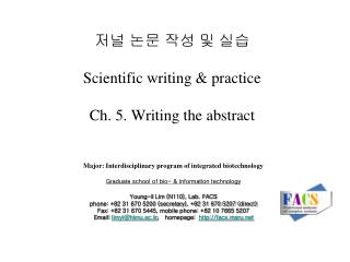 저널 논문 작성 및 실습 Scientific writing & practice Ch. 5. Writing the abstract