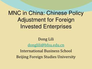 MNC in China: Chinese Policy Adjustment for Foreign Invested Enterprises