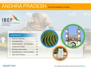 Executive  Summary……………………. 3 Advantage State………………………... 5 Andhra Pradesh –  An Introduction……. 6 Infrastructure  Stat
