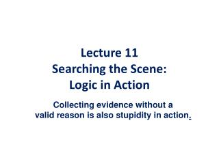 Lecture  11 Searching  the Scene:  Logic  in Action