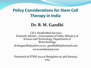 Policy Considerations for Stem Cell Therapy in India