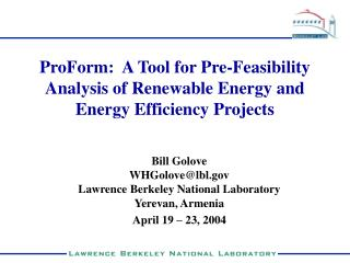 ProForm:  A Tool for Pre-Feasibility Analysis of Renewable Energy and Energy Efficiency Projects