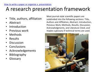 A research presentation framework