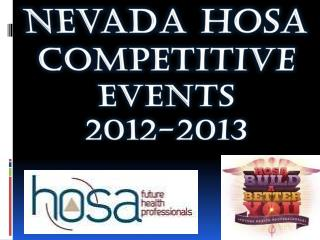 Nevada Hosa Competitive Events  2012-2013