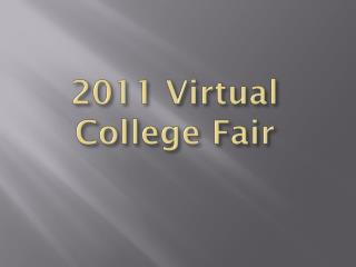 2011 Virtual College Fair
