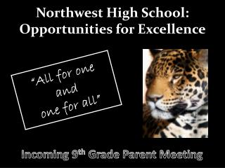 Northwest High School: Opportunities for Excellence
