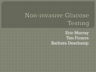 Non-invasive Glucose Testing