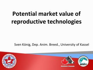 Potential market value of reproductive technologies