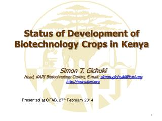 Status of Development of Biotechnology Crops in Kenya