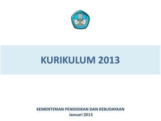 K URIKULUM  2013